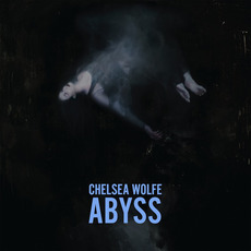 Abyss mp3 Album by Chelsea Wolfe