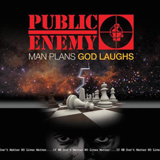 Man Plans God Laughs mp3 Album by Public Enemy