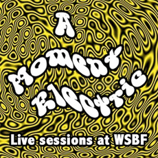 WSBF Live Sessions by A Moment Electric