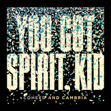 You've Got Spirit, Kid mp3 Single by Coheed And Cambria