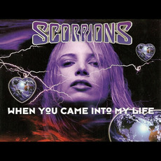 When You Came Into My Life mp3 Single by Scorpions
