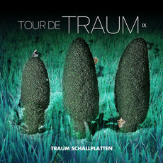 Tour De Traum IX mp3 Compilation by Various Artists