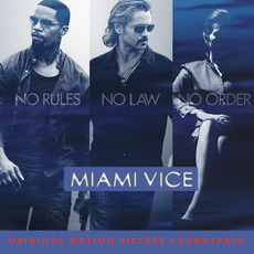 Miami VIce (Original Motion Picture Soundtrack) mp3 Soundtrack by Various Artists