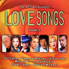 The All Time Greatest Love Songs, Volume II by Various Artists