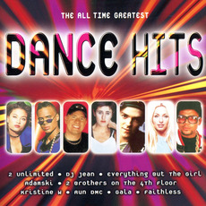 The All Time Greatest Dance Hits by Various Artists