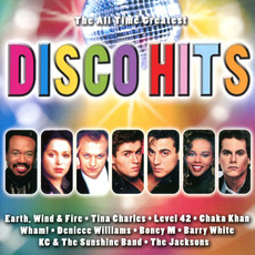 The All Time Greatest Disco Hits by Various Artists