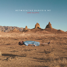 Coma Ecliptic mp3 Album by Between The Buried And Me