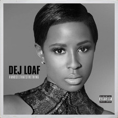 #AndSeeThatsTheThing mp3 Album by DeJ Loaf