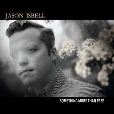 Something More Than Free mp3 Album by Jason Isbell