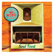 Soul Food mp3 Album by The Word