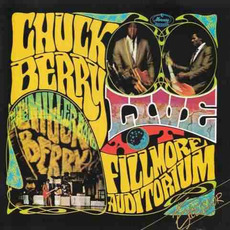 Live at the Fillmore Auditorium (Remastered) mp3 Live by Chuck Berry