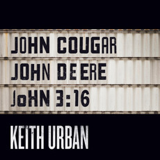 John Cougar, John Deere, John 3:16 mp3 Single by Keith Urban