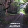 Awakenings 2011, Volume 1.5