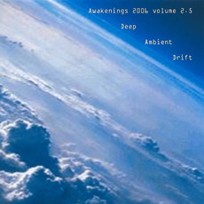 Awakenings 2006, Volume 2.5 by Various Artists