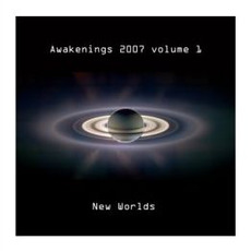 Awakenings 2007, Volume 1 by Various Artists