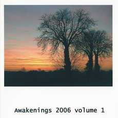 Awakenings 2006, Volume 1 by Various Artists