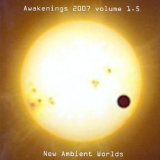 Awakenings 2007, Volume 1.5 by Various Artists
