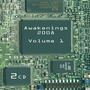 Awakenings 2008, Volume 1