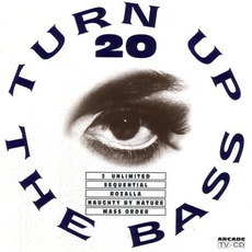 Turn Up the Bass, Volume 20 by Various Artists