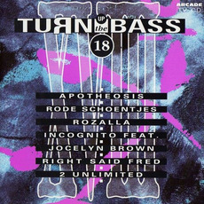 Turn Up the Bass, Volume 18 by Various Artists