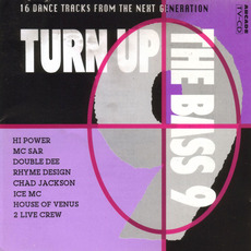 Turn Up the Bass, Volume 9 mp3 Compilation by Various Artists
