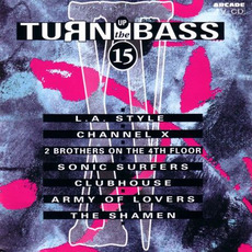 Turn Up the Bass, Volume 15 mp3 Compilation by Various Artists