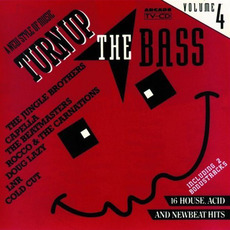 Turn Up the Bass, Volume 4 mp3 Compilation by Various Artists
