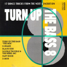 Turn Up the Bass, Volume 8 mp3 Compilation by Various Artists
