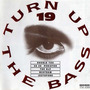 Turn Up the Bass, Volume 19