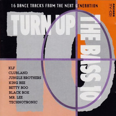 Turn Up the Bass, Volume 10 by Various Artists