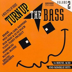 Turn Up the Bass, Volume 2 mp3 Compilation by Various Artists