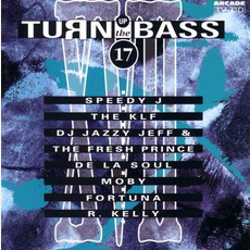 Turn Up the Bass, Volume 17 mp3 Compilation by Various Artists