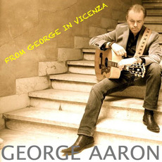 From George In VIcenza mp3 Album by George Aaron