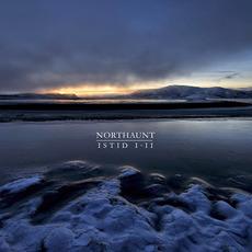 Istid I-II mp3 Album by Northaunt