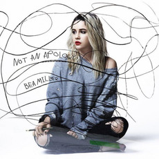 Not an Apology mp3 Album by Bea Miller