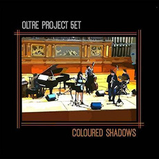 Coloured Shadows mp3 Album by Oltre Project 5et