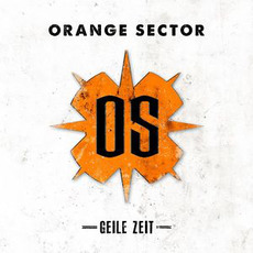 Geile Zeit mp3 Album by Orange Sector