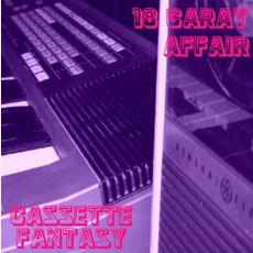 Cassette Fantasy by 18 Carat Affair