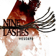 Escape mp3 Album by Nine Lashes