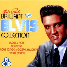 Brilliant Elvis: The Collections (Limited Edition) mp3 Artist Compilation by Elvis Presley