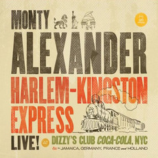 Harlem-Kingstone Express Live! by Monty Alexander