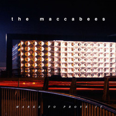 Marks to Prove It mp3 Album by The Maccabees