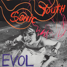 EVOL (Remastered) mp3 Album by Sonic Youth