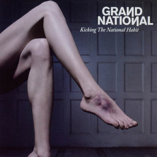 Kicking the National Habit mp3 Album by Grand National