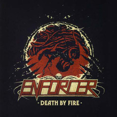 Death by Fire mp3 Album by Enforcer