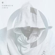 I. D. C. by Einmusik