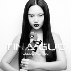 Cello Metal mp3 Album by Tina Guo