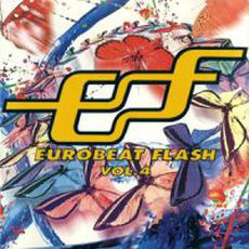 Eurobeat Flash Vol. 4 by Various Artists