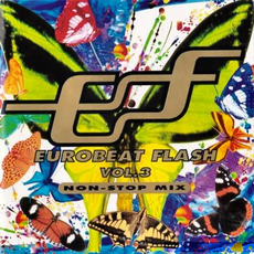 Eurobeat Flash Vol. 3 - Non-Stop Mix by Various Artists