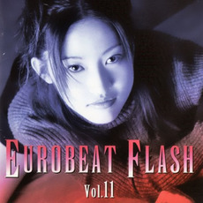 Eurobeat Flash Vol. 11 by Various Artists